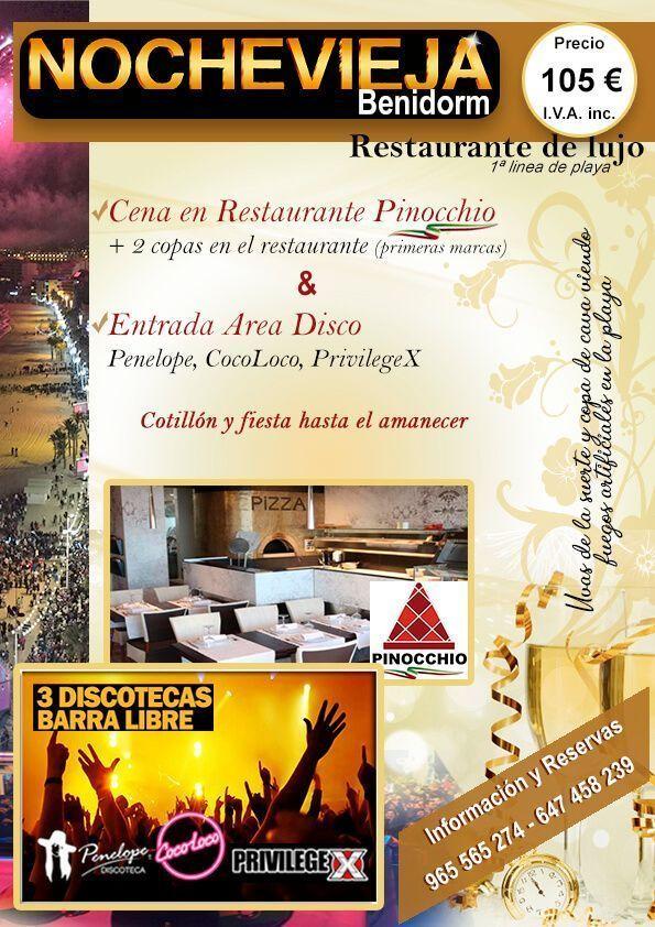 cena fin de año en Restaurante Pinocchio y entrada Area Disco Benidorm